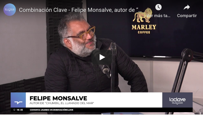 """Combinación Clave / Felipe Monsalve, autor de """"Chumbil, el llamado del Mar»"""